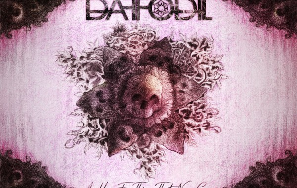"DAFFODIL – ""A Hope For Things That Never Come"""