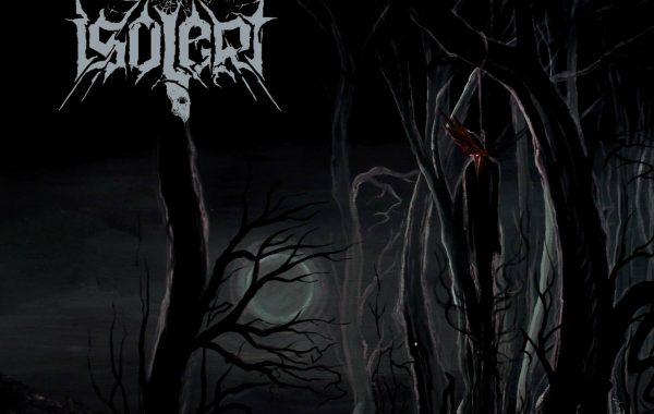 "ISOLERT – ""No Hope, no Light… Only Death"""