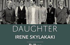 Διαγωνισμός: Κερδίστε προσκλήσεις για τη συναυλία των Beirut – Daughter στη Θεσ/νίκη!
