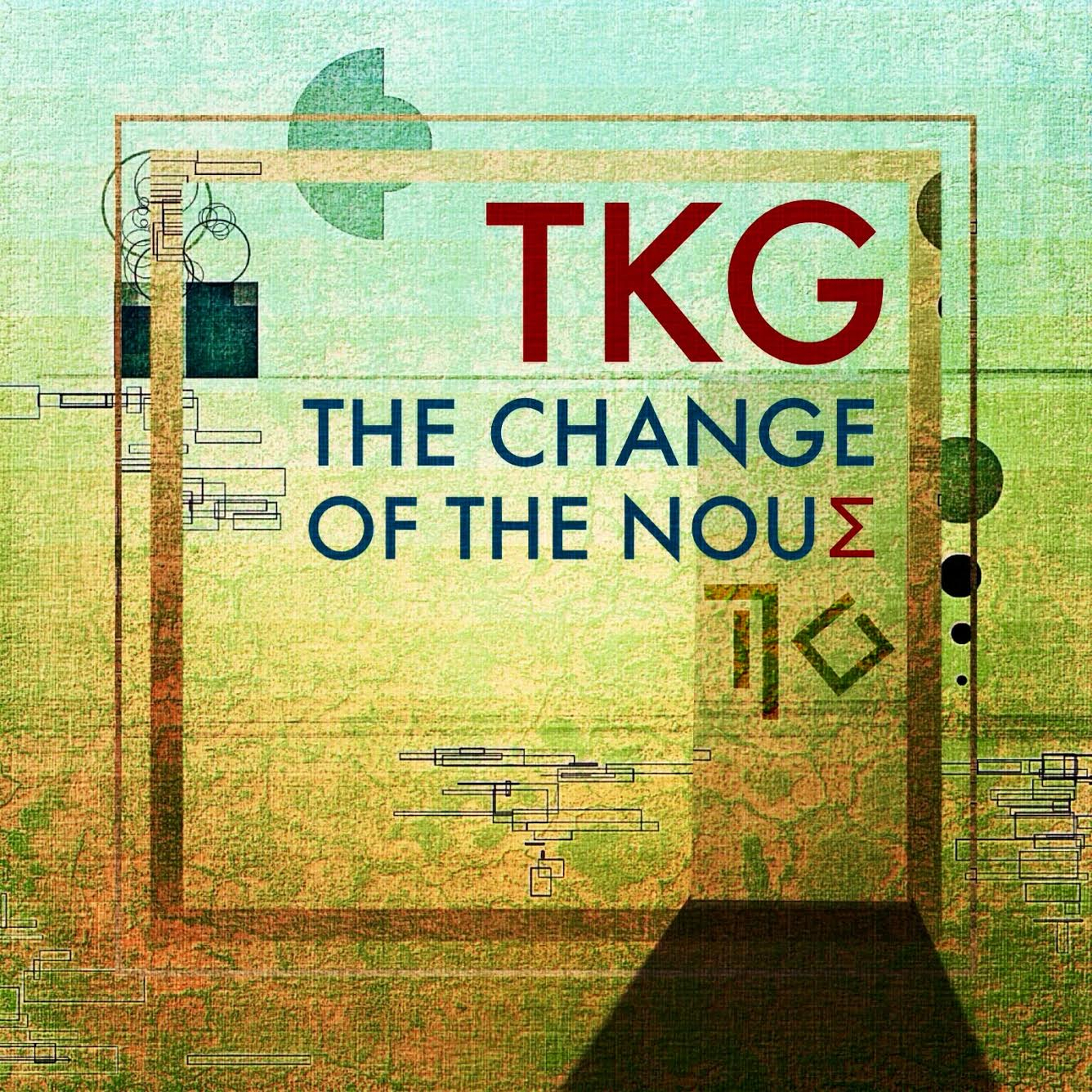TKG - The Change of the Nous - Cover