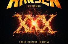 "HANSEN AND FRIENDS – ""XXX"" (Three Decades In Metal)"