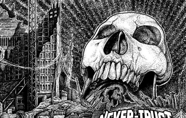 NEVER-TRUST – ''Wrong Place of Birth''