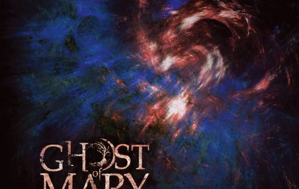 "GHOST OF MARY – ""Oblivaeon"""