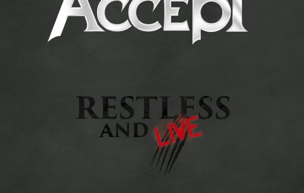 "ACCEPT ‎– ""Restless And Live (Blind Rage – Live In Europe 2015, DVD/2CD)"""