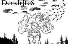"""DENDRITES – """"Dendrites"""""""