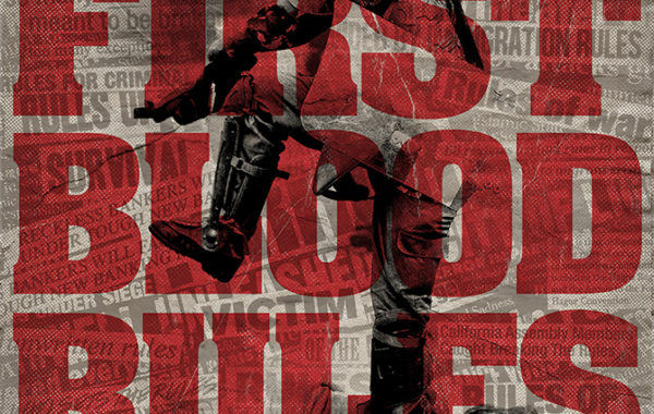 FIRST BLOOD – ''Rules''