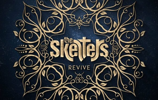 """THE SKELTERS – """"Revive"""""""