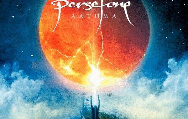 "PERSEFONE – ""Aathma"""