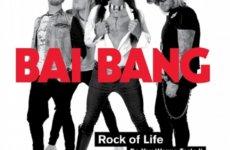BAI  BANG – ''Rock of Life''