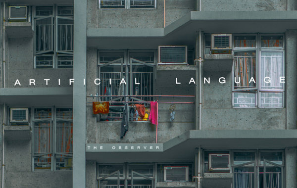 """ARTIFICIAL LANGUAGE – """"The Observer"""""""