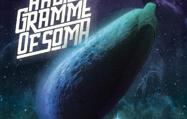 "HALF GRAMME OF SOMA – ""Groove is Black"""