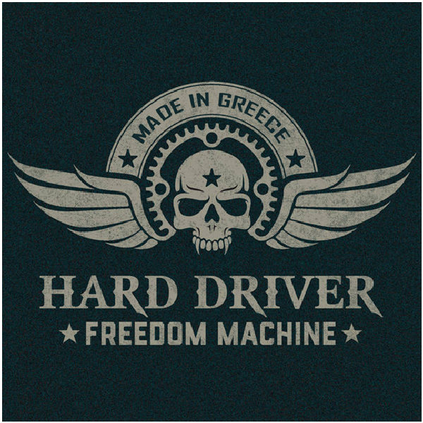 HARD DRIVER – ''Freedom Machine''