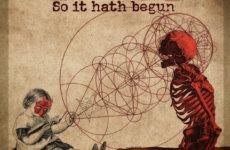 """HENRY METAL – """"So It Hath Began"""""""