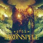 """MOONSPELL – """"1755"""""""