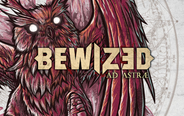 """BEWIZED – """"Ad Astrae"""""""