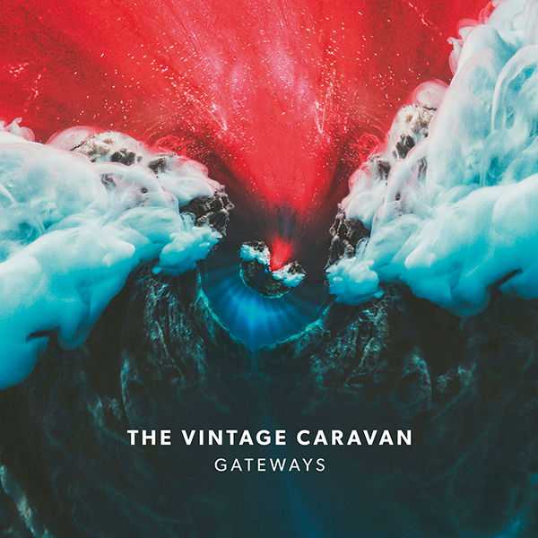 "THE VINTAGE CARAVAN – ""Gateways"""
