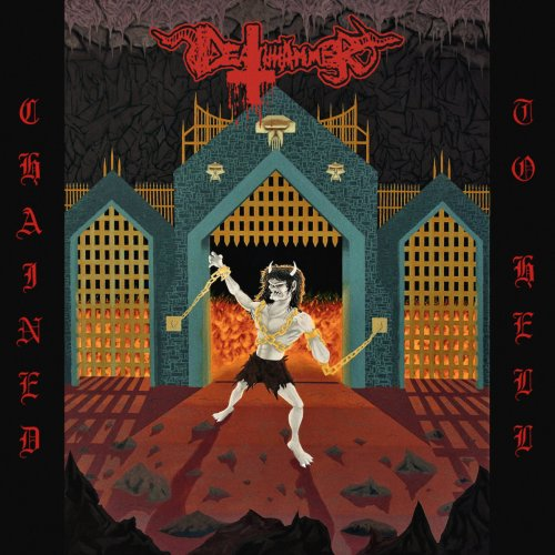 """DEATHHAMMER– """"Chained to Hell"""""""