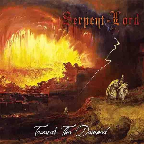 "SERPENT LORD- ""Towards the Damned"""