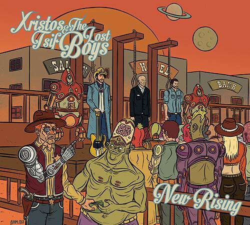 "XRISTOS TSIF & THE LOST BOYS – ""New Rising"""