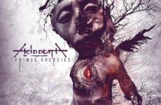 "ACID DEATH – ""Primal Energies"" (Προακρόαση Δίσκου)"