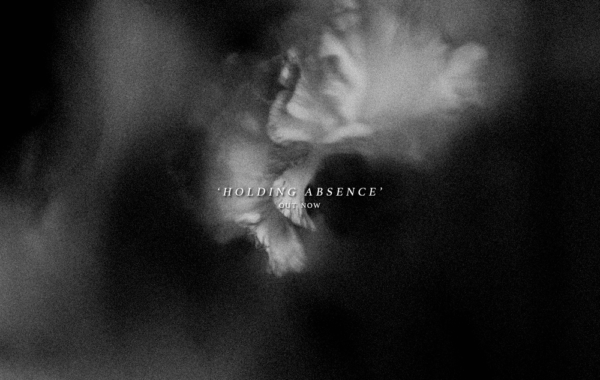 """HOLDING ABSENCE – """"Holding Absence"""""""