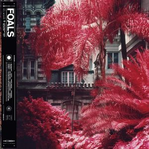 "FOALS – ""Everything Not Saved Will Be Lost, Part 1"""