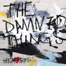 """THE DAMNED THINGS – """"High Crimes"""""""