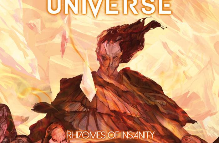 "FRACTAL UNIVERSE – ""Rhizomes of Insanity"""