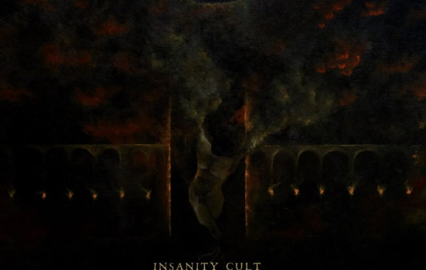 "INSANITY CULT – ""All Shall Return To Chaos"""