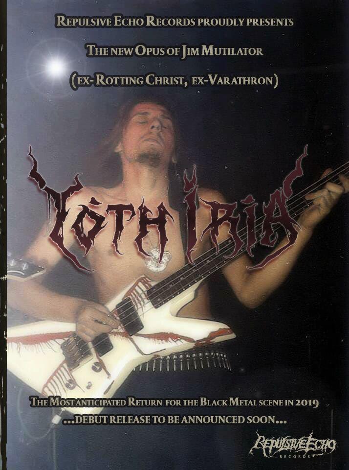 JIM MUTILATOR (ex Varathron, ex Rotting Christ): Ανακοίνωσε τη νέα μπάντα του YOTH IRIA.