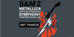 METALLICA: Ερχεται και στην Ελλάδα το S/M 2!