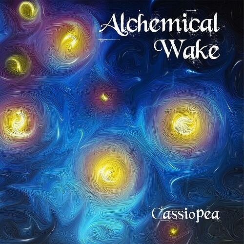 """ALCHEMICAL WAKE – """"Cassiopea"""""""
