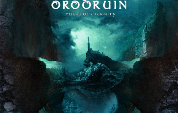 "ORODRUIN- ""Ruins Of Eternity"""
