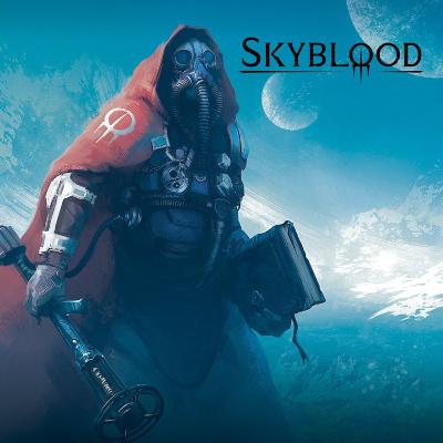 "SKYBLOOD – ""Skyblood"""