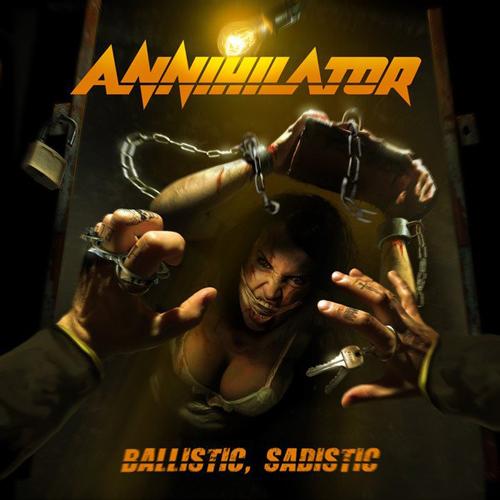 "ANNIHILATOR – ""Ballistic, Sadistic"""