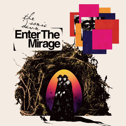 """THE SONIC DAWN – """"Enter The Mirage"""""""