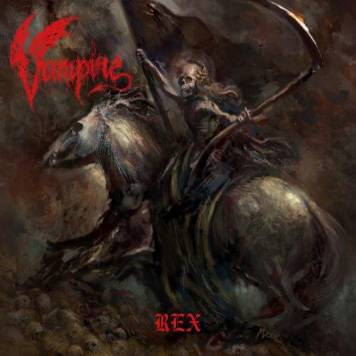 "VAMPIRE – ""Rex"""