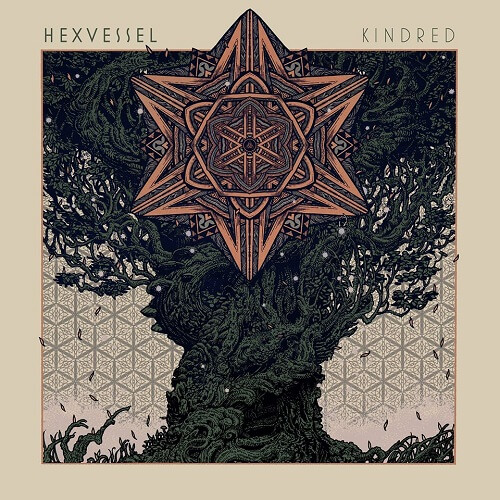 """HEXVESSEL- """"Kindred"""""""