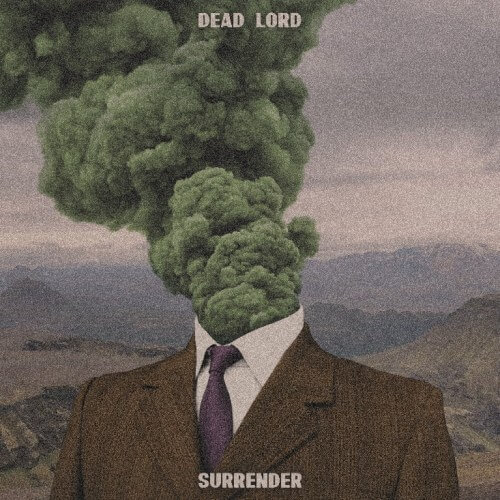 """DEAD LORD – """"Surrender"""""""