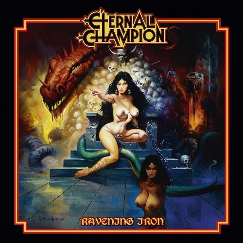 "ETERNAL CHAMPION – ""Ravening Iron"""