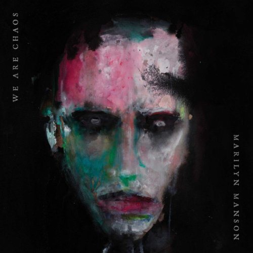 """MARILYN MANSON – """"We Are Chaos"""""""