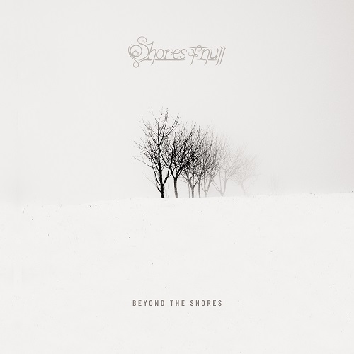 """SHORES OF NULL – """"Beyond The Shores (On Death And Dying)"""""""