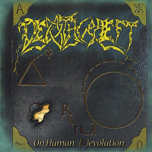 "DEATHCRAEFT – ""On Human Devolution"""