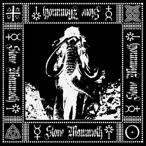 """STONE MAMMOTH – """"Stone Mammoth"""""""