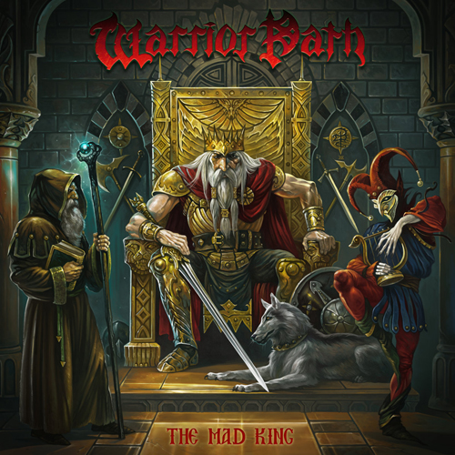 """WARRIOR PATH – """"The Mad King"""""""