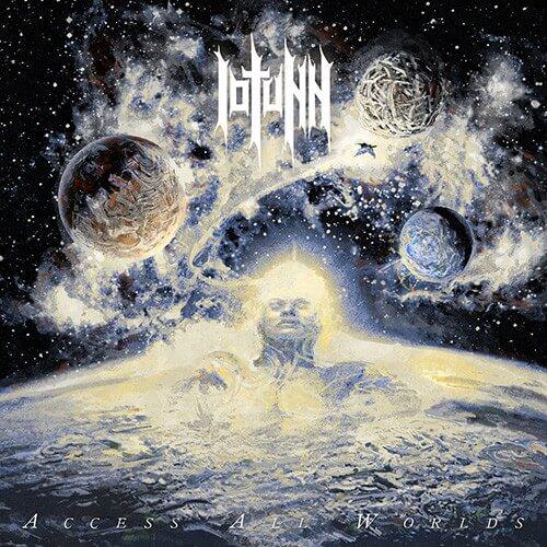 "IOTUNN – ""Access All Worlds"""