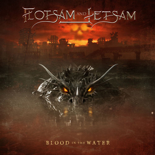 """FLOTSAM AND JETSAM – """"Blood In The Water"""""""