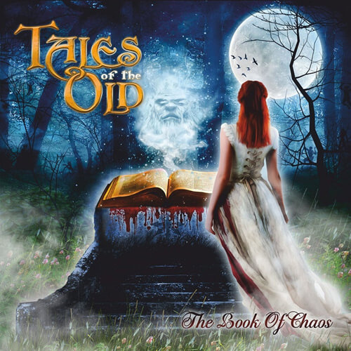 """TALES OF THE OLD – """"The Book Of Chaos"""""""